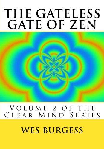 The Gateless Gate of Zen: Traditional Wisdom, Koans & Stories to Enlighten Everyone