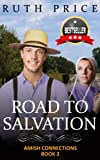 Road to Salvation (Out of Darkness - Amish Connections 2 (An Amish of Lancaster County Saga))