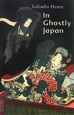 霊の日本 (英文版) ― In Ghostly Japan (タトルクラシックス )