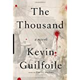 The Thousand ~ Kevin Guilfoile