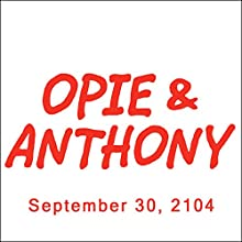 Opie & Anthony, Chris Distefano, September 30, 2014  by Opie & Anthony Narrated by Opie & Anthony
