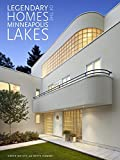 Legendary Homes of the Minneapolis Lakes