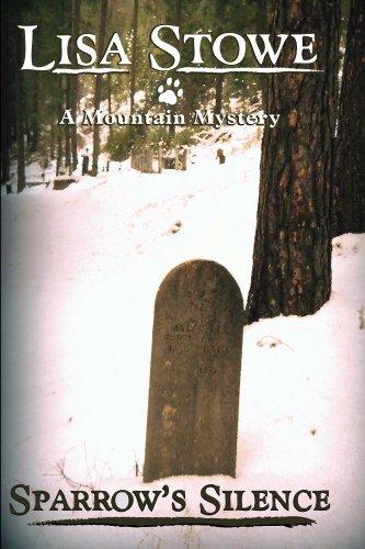 Sparrow's Silence (A Mountain Mystery Book 2)