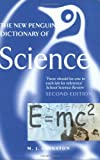 The New Penguin Dictionary of Science, Second Edition