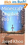 Minecraft Combat Pro: The complete ho...