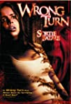 Wrong Turn (Quebec Version - French/E...