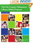 The 21st Century Elementary Library M...