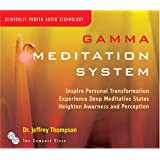 Gamma Meditation Systempar Dr. Jeffrey Thompson
