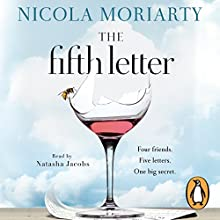 The Fifth Letter Audiobook by Nicola Moriarty Narrated by Natasha Jacobs