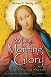 Download 33 Days to Morning Glory: A Do-It-Yourself Retreat In Preparation for Marian Consecration