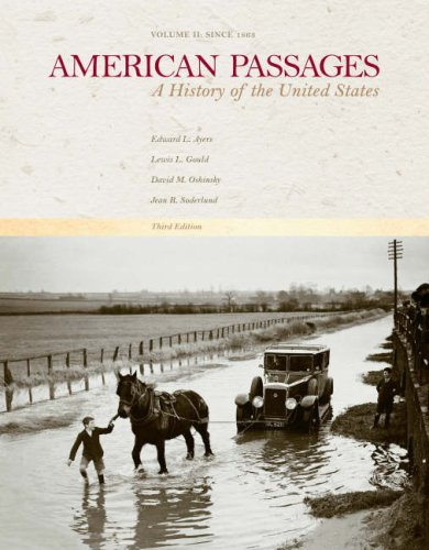 American Passages: A History of the United States - Volume II:...