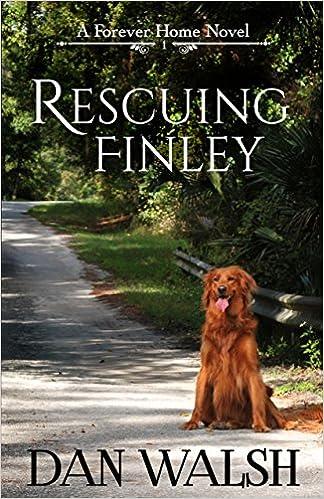 Rescuing Finley (A Forever Home Novel Book 1)
