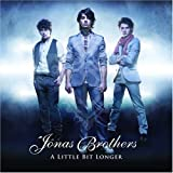 Jonas Brothers A Little Bit Longer