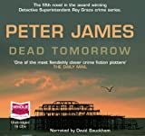 Peter James Dead Tomorrow (unabridged audio book)