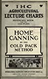 img - for Home canning by the cold pack method book / textbook / text book