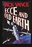 Ecce and Old Earth (Cadwal Chronicles, Book 2) (0312851324) by Vance, Jack