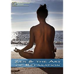Zen & the Art of Relaxation