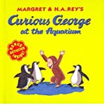 img - for Curious George at the Aquarium (Curious George (Prebound)) (Hardback) - Common book / textbook / text book