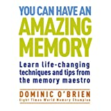 You Can Have an Amazing Memoryby Dominic OBrien