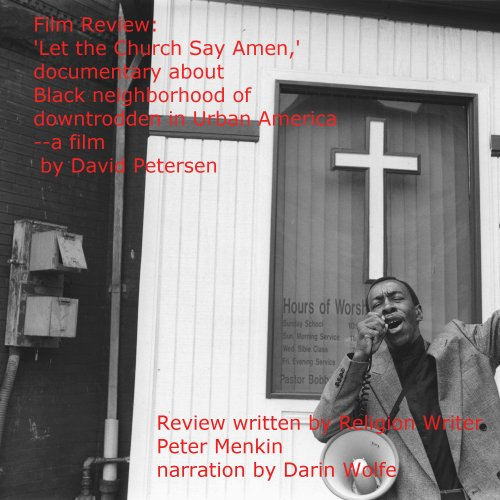 Let the Church Say Amen: A Documentary About the Downtrodden Black Neighborhood of Urban America by David Petersen PDF