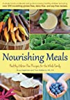 Nourishing Meals Healthy Gluten-Free Recipes for the Whole Family