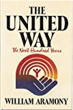 United Way: The Next One Hundred Years