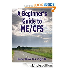 A Beginner's Guide to ME/CFS (ME/CFS Beginner's Guides)