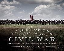 Echoes Of The Civil War: Capturing Battlefields Through A Pinhole Camera
