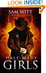 Half-Made Girls: A Pitchfork County N...