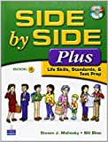 Side by Side Plus 3 - Life Skills, Standards & Test Prep (3rd Edition)