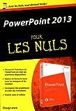 PowerPoint 2013 Poche pour les Nuls
