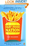 Fast Food Nation: What The All-Americ...