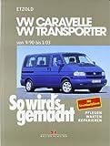 Hans-Rüdiger Etzold So wird's gemacht. T4: VW Caravelle / Transporter / Multivan / California von 9/90 bis 1/03: Benziner 2,0 l/62 kW (84 PS) 9/90-1/03 bis 2,8 l/150 kW ... 9/90-7/96 bis 2,5 l/111 kW (150 PS) 4/98-1/03