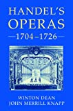 img - for Handel's Operas, 2 Volume Set: Volume I: 1704-1726; Volume II: 1726-1741 book / textbook / text book