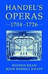Handel's Operas: 1704-1726, 1726-1741