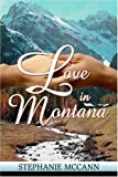 Love in Montana (1424146488) by McCann, Stephanie