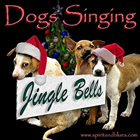 Jingle Bells (Singing Dogs)