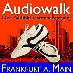 Audiowalk Frankfurt   Taufig Khalil
