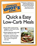 img - for The Complete Idiot's Guide to Quick and Easy Low-Carb Meals by Dimmick, Tod (2005) Paperback book / textbook / text book