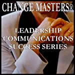 Trust Your Gut | Change Masters Leadership Communications Success Series