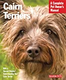 img - for Cairn Terriers (Barron's Complete Pet Owner's Manuals (Paperback)) book / textbook / text book