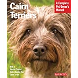 Cairn Terriers (Complete Pet Owner's Manual) ~ Patricia F. Lehman