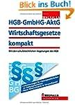 HGB, GmbHG, AktG, Wirtschaftsgesetze...