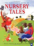 The Kingfisher Book of Nursery Tales (0753409917) by French, Vivian