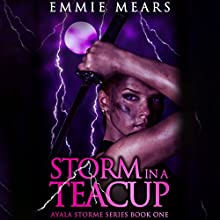Storm in a Teacup (       UNABRIDGED) by Emmie Mears Narrated by Amber Benson