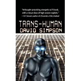Trans-Humanby David Simpson