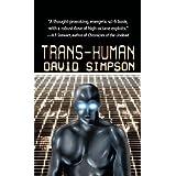 Trans-Humanby David Simpson