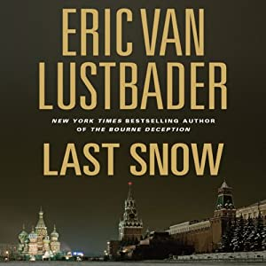 Last Snow: A Jack McClure Thriller | [Eric Van Lustbader]