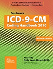 I 9 CM Coding Handbook without Answers Rev by Faye Brown