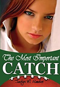 (FREE on 7/12) The Most Important Catch by Jaclyn M.  Hawkes - http://eBooksHabit.com